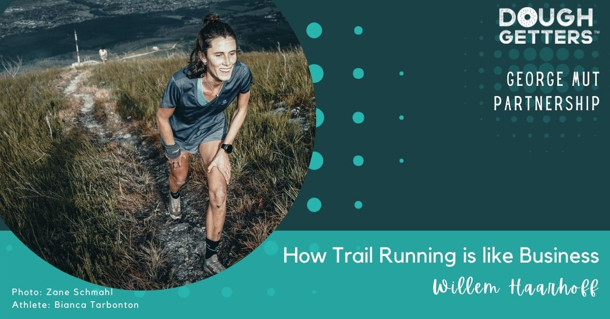 How to run a business how to do trail running George MUT